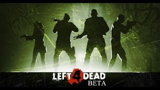 Left 4 dead: Beta - All Weapons