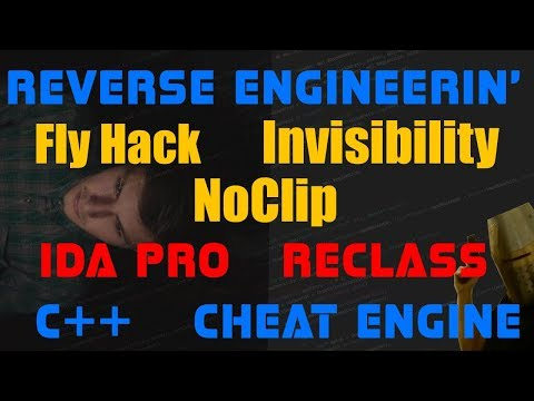 Reversing Engineering Fly Hack Tutorial NoClip IDA pro Cheat Engine C++