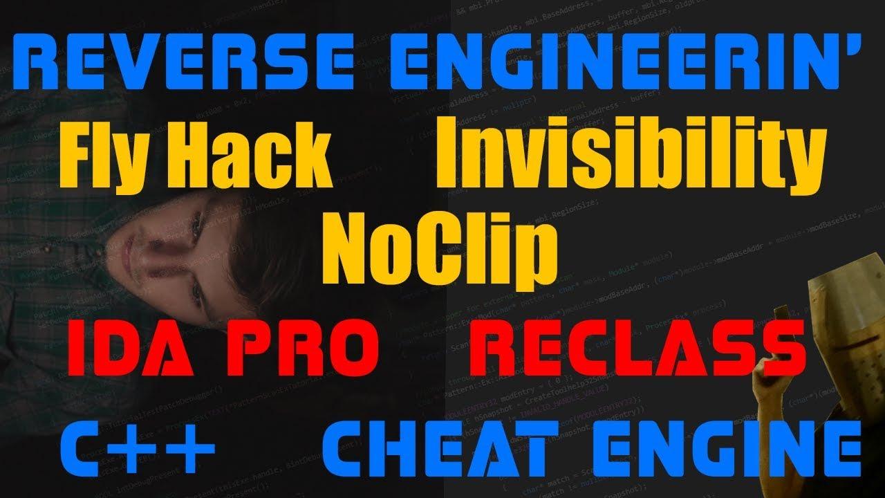Reversing Engineering FlyHack Tutorial NoClip IDA pro Cheat Engine C++