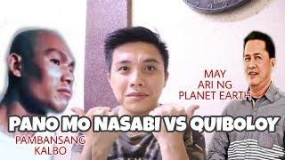 PANO MO NASABI vs QUIBOLOY NAGDEBATE, DI NAGKAINTINDIHAN