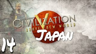 Civilization V Brave New World as Japan - Episode 14 ...Let the War Begin!...