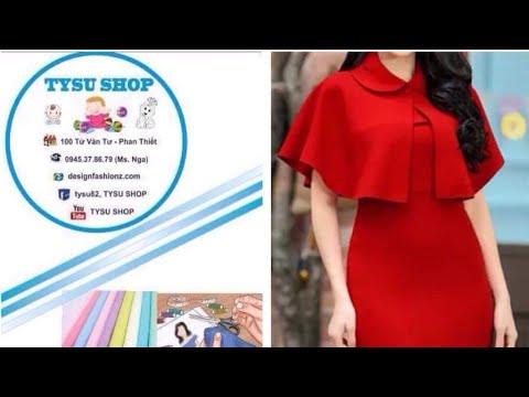 430-thiết Kế Áo Choàng  dạy cắt may online miễn phí   sewing online class free   tysu shop