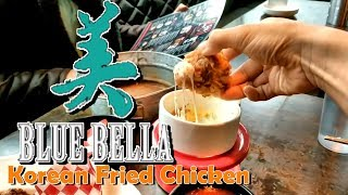 Searching for Great Fried Chicken - Blue Bella Pocha