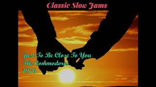 Just To Be Close To You - The Commodores (1976)
