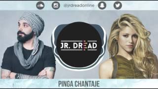 PINGA CHANTAJE (ft Shakira & Maluma) │ JR DREAD │ LATEST BOLLYWOOD 2017 │FREE DOWNLOAD