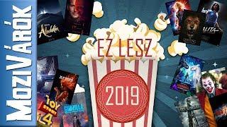 EZ LESZ 2019 - Előretekintés: Mozifilmek 2019-ből
