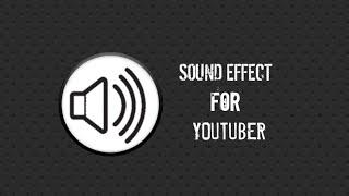 Gambar cover SOUND EFFECT : Yang biasa dipakai youtuber + Download/cara download