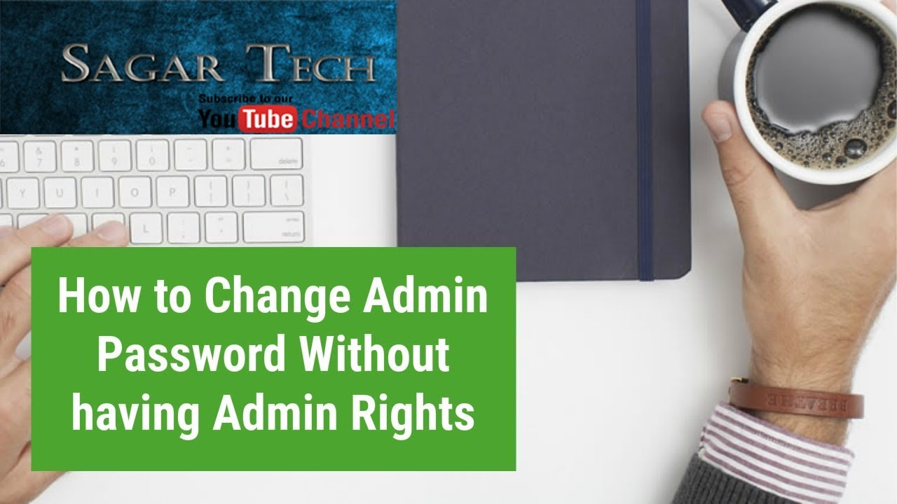How to change administrator password(Through Guest Account)
