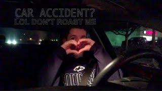 GETTING INTO A CAR ACCIDENT? || FIRST VIDEO