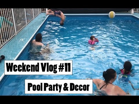 Weekend Vlog #11 || Pool Party and Fall Decorating!