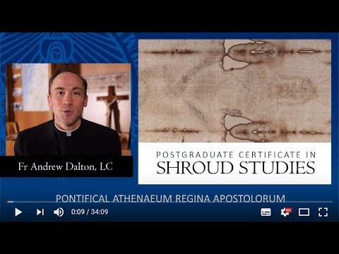 Introduction to the Postgraduate Certificate in Shroud Studies