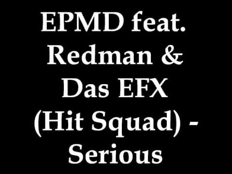 EPMD feat. Redman & Das EFX (Hit Squad) - Serious
