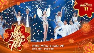 Đón Mùa Xuân Về - Bảo Anh, Phúc Bồ   Gala Nhạc Việt 11 (Official) thumbnail