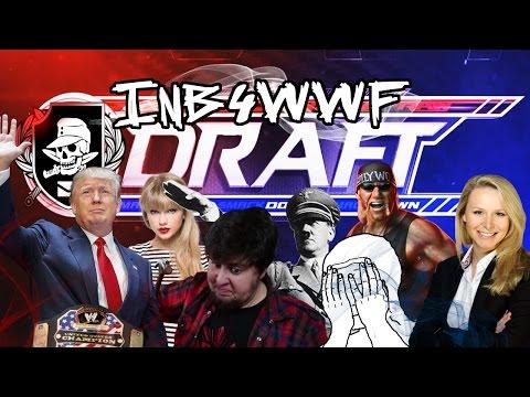 [WWE 2K17 Universe] Inb4WWF Draft