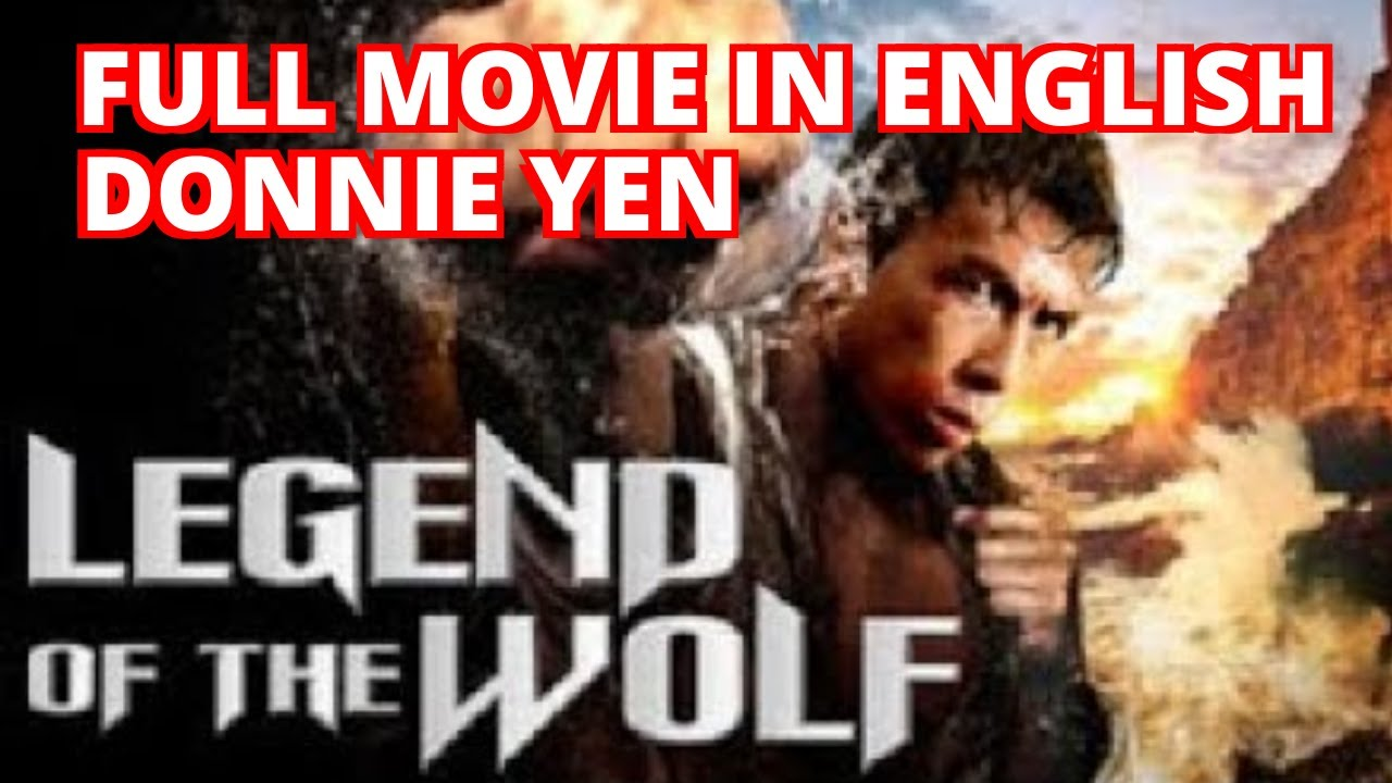 Download Legend of the Wolf aka The New Big Boss - DONNIE YEN - FULL MOVIE IN ENGLISH IN HIGH RESOLUTION