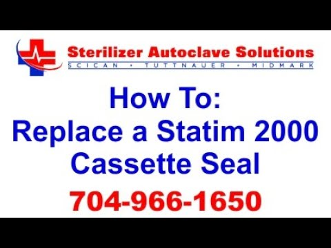 statim 2000 cassette seal replacement