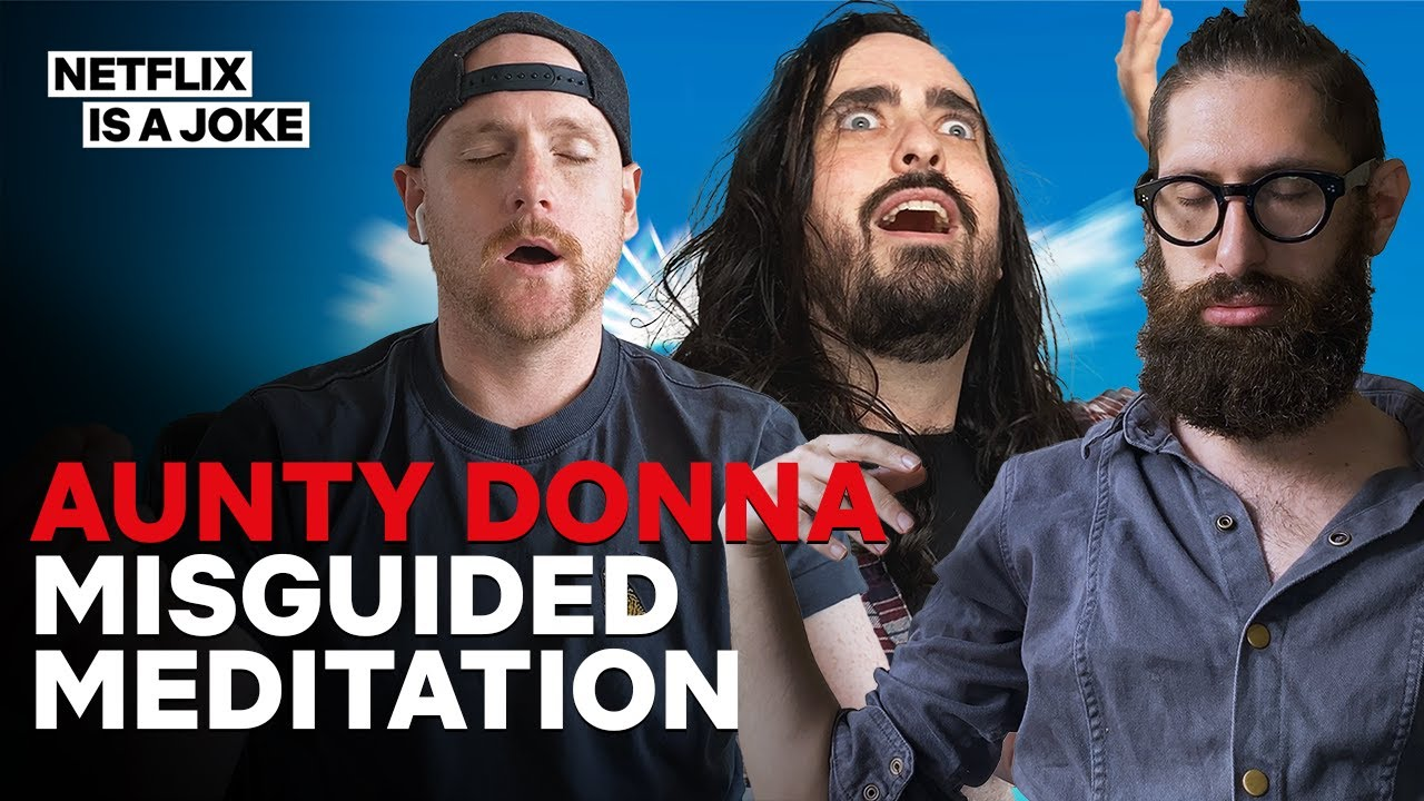 Aunty Donna's Misguided Meditation
