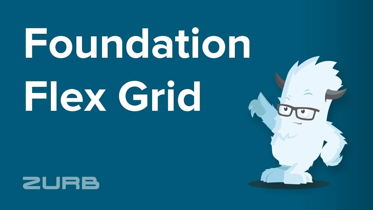 Flex Grid | Foundation for Sites 6 Docs