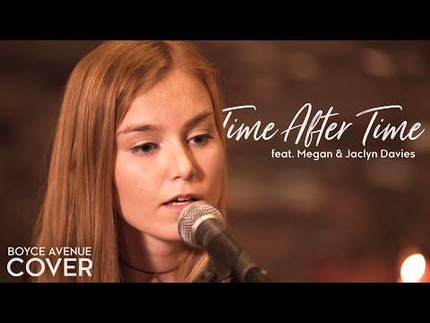Time After Time - Cyndi Lauper (Boyce Avenue ft. Megan Davies & Jaclyn Davies) on Spotify & Apple