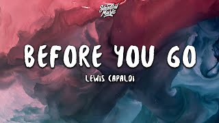 Lewis Capaldi - Before You Go (Lyrics)