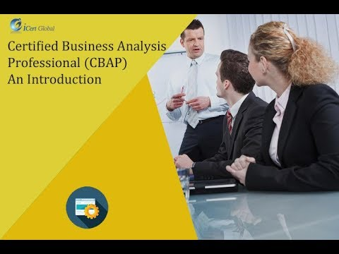 Introduction To Certified Business Analysis Professional Certification | CBAP®-iCertGlobal