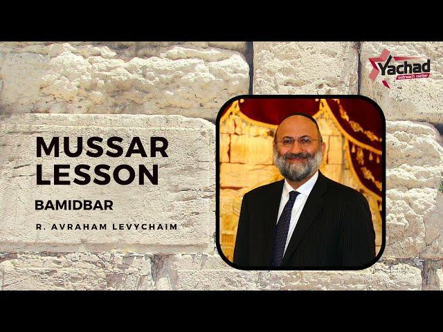 Short Mussar Lesson Parashat Bamidbar