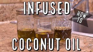 How to Make Cannabis Infused Coconut Oil (Cooking Oil)