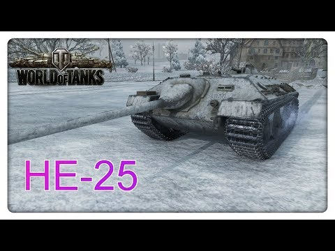 Stream Highlight: HE-25 [World of Tanks - Gameplay - Deutsch]