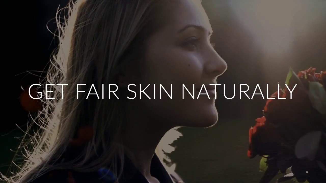 how to get fair and glowing skin naturally fast