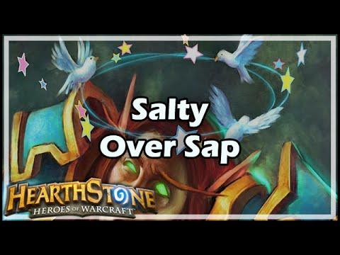 [Hearthstone] Salty Over Sap