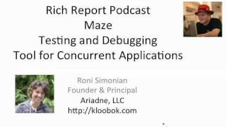 Interview: Maze Testing and Debugging Tool for Concurrent Applications
