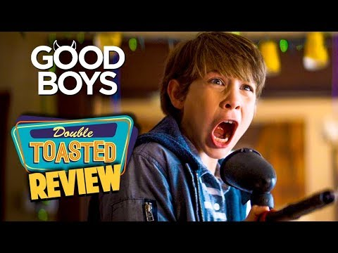 GOOD BOYS MOVIE REVIEW - Double Toasted