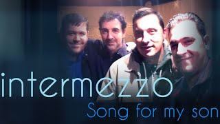 intermezzo band song for my son