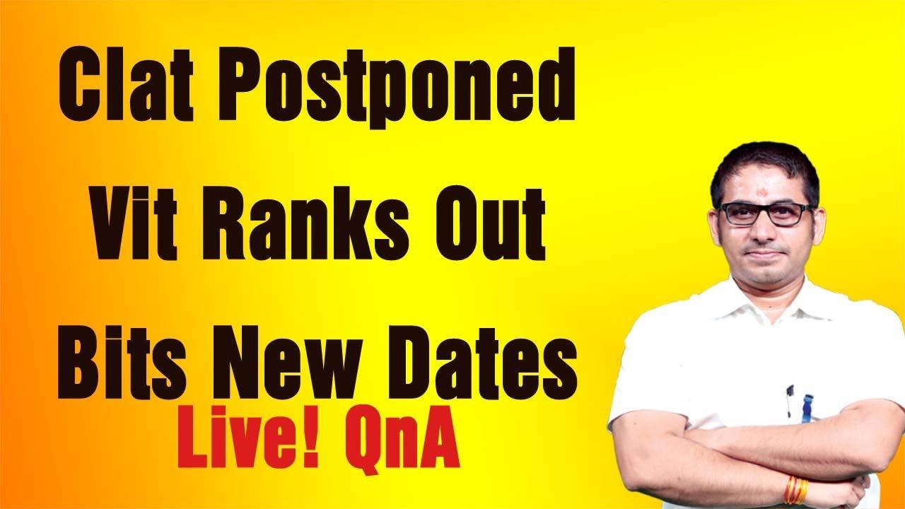 📌I#Clat PostponedI I#Vit ResultI I#Bits DatesI I Live! QnAI
