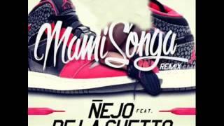 Mamisonga Remix - Ñejo Ft De La Ghetto  Zion Y Lennox, Luigi 21 Plus & Gotay