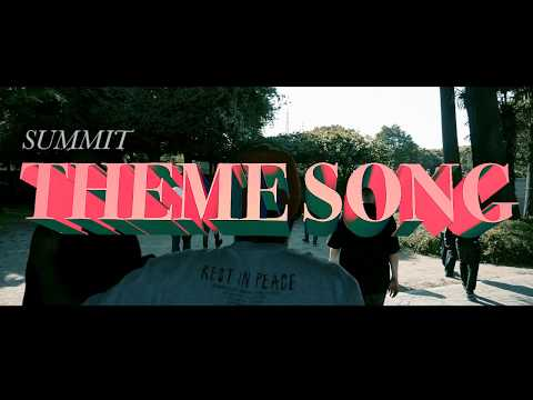 "SUMMIT ""Theme Song feat. RIKKI, MARIA, DyyPRIDE, in-d, OMSB, BIM, JUMA, PUNPEE, GAPPER, USOWA"""