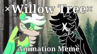 (Flipaclip) Willow Tree | Animation Meme [5K SPECIAL + READ PINNED COMMENT!]