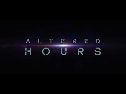 Altered Hours trailer
