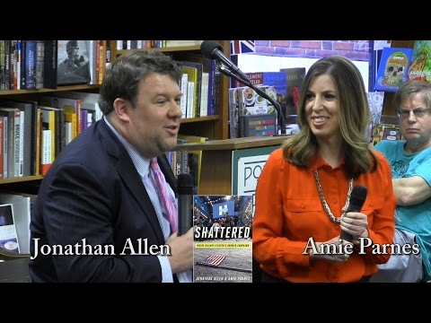 "Jonathan Allen & Amie Parnes, ""Shattered"""