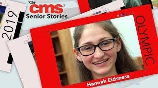 CMS Senior Story, Hannah Eidsness, Olympic HS