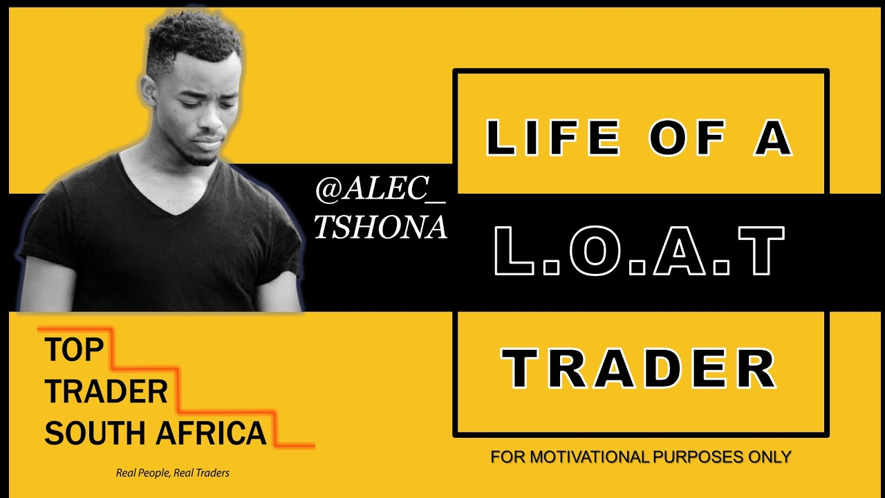 Life Of A Trader: Andile Tshona | Top Trader South Africa - YouTube
