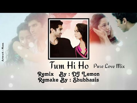 Tum Hi Ho (Pure Love Mix) - DJ Lemon | Remake Shubhasis | Flp Download Link In Description