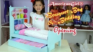 American Girl® Bouquet Bed & Bedding | Opening Boxes