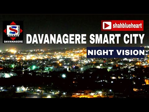 Davanagere smart city night vision by shahblueheart