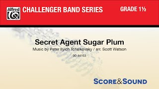 Secret Agent Sugar Plum, arr. Scott Watson - Score & Sound