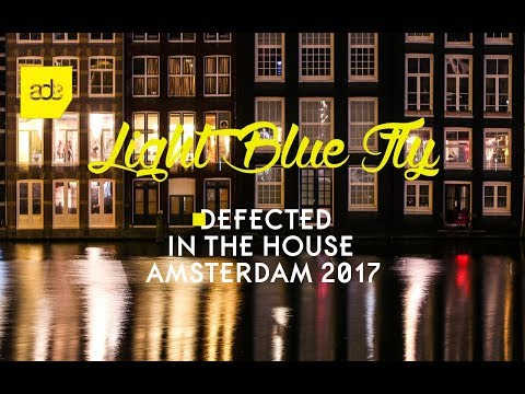 Defected In the House Amsterdam 2017 | ADE Special Mix