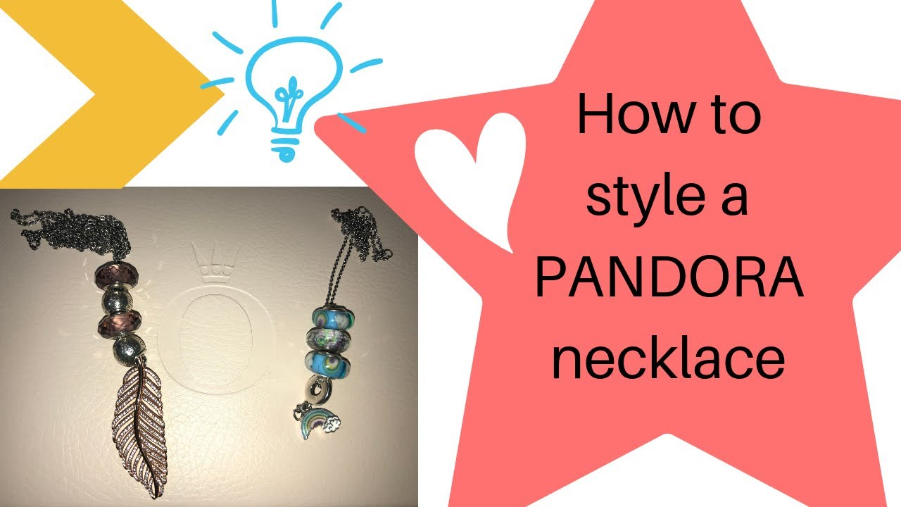 How To Style A Pandora Necklace!