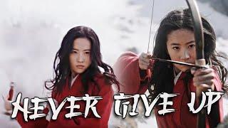 Mulan || Never Give Up