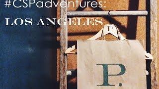 #CSPadventures: Palihotel Melrose Avenue | Los Angeles Thumbnail