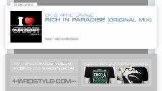 New Release | BK & Anne Savage - Rich In Paradise (Original Mix)